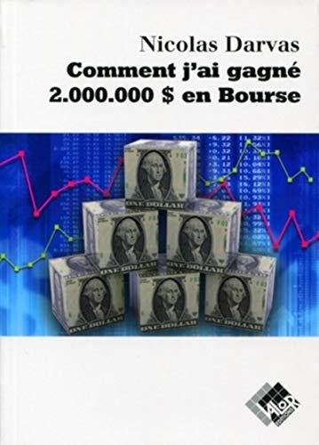 9782909356815: Comment j'ai gagné 2 000 000$ en Bourse (French Edition)