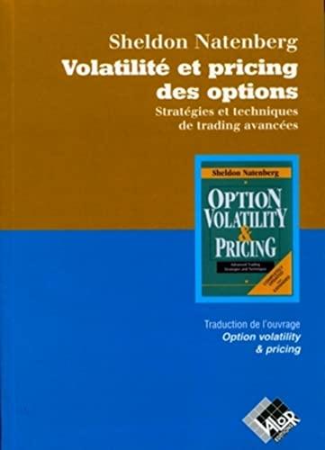 """""""volatilité et pricing des options ; stratégies et techniques de trading avanc&..."""