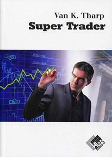 super trader: Tharp Van K