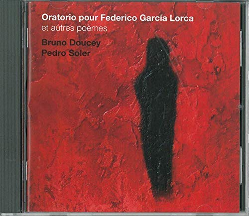 9782909398501: Oratorio pour Federico Garcia Lorca/1cd (French Edition)