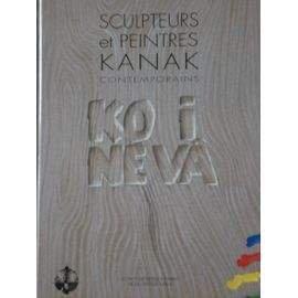 9782909407098: Sculpteurs et peintres kanak contemporains: Ko i névâ (French Edition)