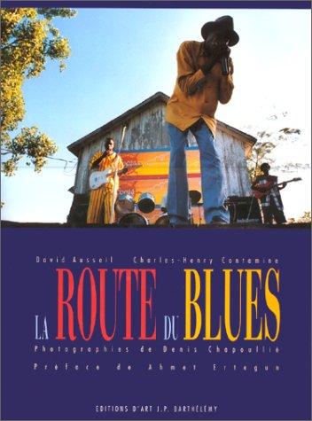 9782909413174: La route du Blues (1CD audio)