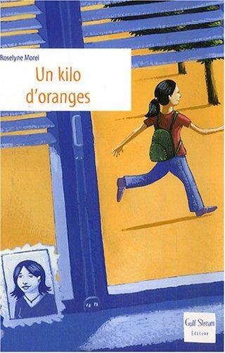 9782909421926: Un kilo d'oranges