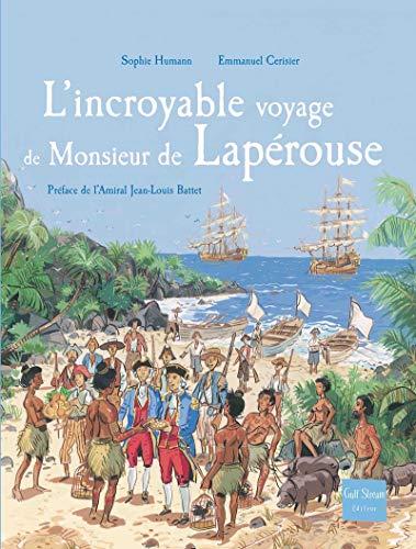 9782909421957: L'incroyable voyage de Monsieur de Lapérouse