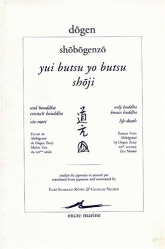 9782909422374: Shobogenzo. Yui Butsu Yo Butsu (