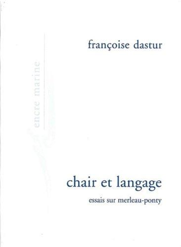 9782909422565: Chair Et Langage: Essais Sur Merleau Ponty (Encre Marine) (French Edition)