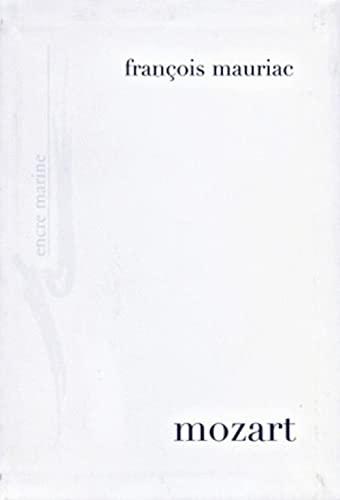 9782909422602: Mozart Et Autres Ecrits Sur La Musique (Encre Marine) (French Edition)