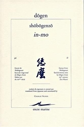 9782909422909: Shobogenzo: In-mo (Encre Marine) (English, French and Japanese Edition)