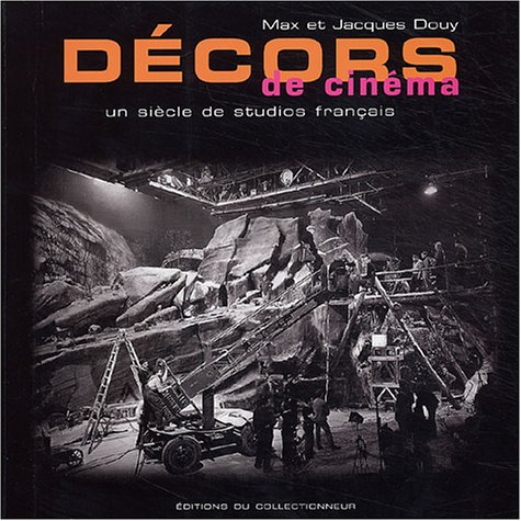 9782909450186: Décors de cinéma : Un siècle de studios français