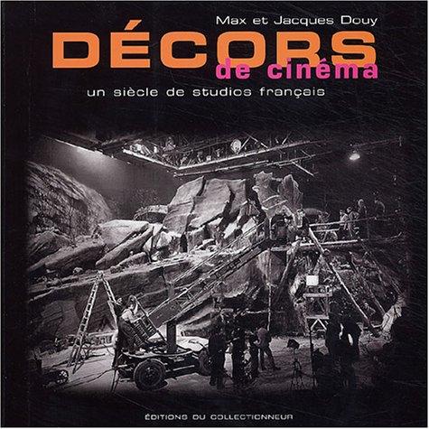 9782909450186: D�cors de Cin�ma : Un si�cle de studios fran�ais
