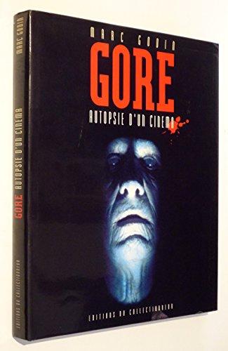 Gore: Autopsie D'un Cinema: Godin, Marc