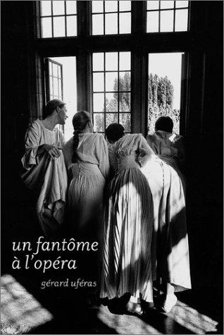 9782909450858: Un fantôme à l'Opéra