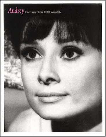 Audrey. Hommages intimes: Willoughby Bob