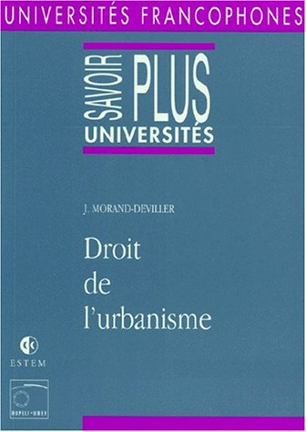 9782909455495: Droit de l'urbanisme (Universites francophones) (French Edition)