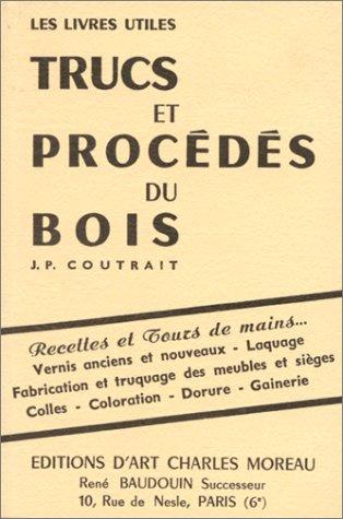 9782909458045: Nouveaux trucs et procédés du bois (Les livres utiles)
