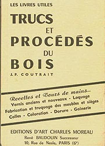 9782909458335: Trucs et procédés du bois (French Edition)