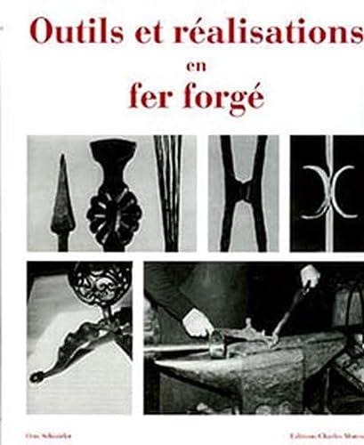 Outils et réalisations en fer forgé (French Edition) (2909458431) by Otto. Schmirler