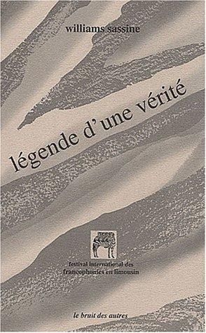 Légende d'une verité: Suivi de Tu Laura (2909468208) by Sassine, Williams