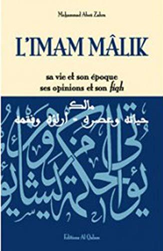 9782909469416: Imam M�lik (L') : Sa vie et son �poque, ses opinions et son fiqh