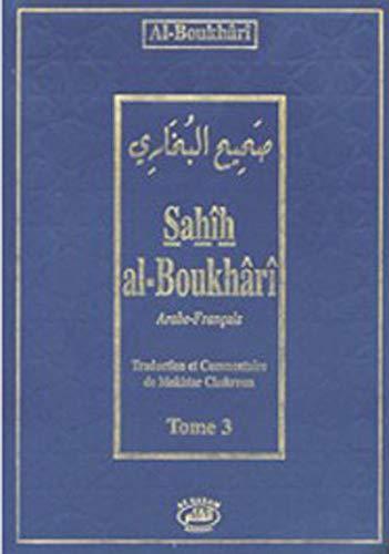 9782909469478: Sahîh Al-Boukhârî Tome 3 (arabe/français)