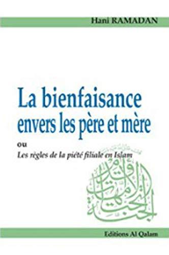 BIENFAISANCE ENVERS LES PERE ET MERE: RAMADAN HANI