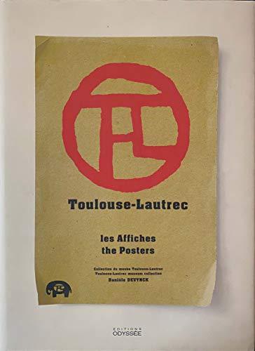 Toulouse-Lautrec. Les affiches, édition bilingue français-anglais: Danièle Devynck