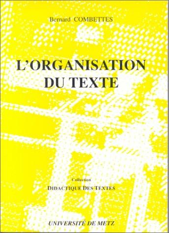 9782909498003: L'organisation du texte
