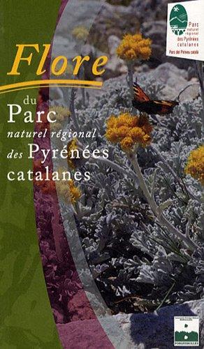 9782909524238: FLORE DU PARC NATUREL REGIONAL DES PYRENEES CATALANES