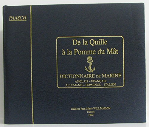 9782909525068: From Keel to Truck: Dictionnaire de Marine