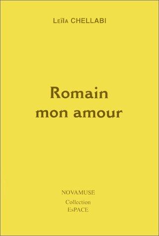 9782909539300: Romain mon Amour : Au silence de la voix du coeur