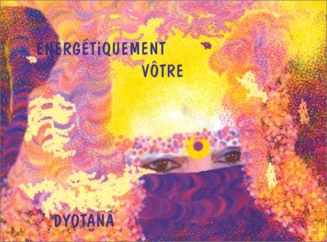 9782909539423: Energétiquement vôtre (French Edition)