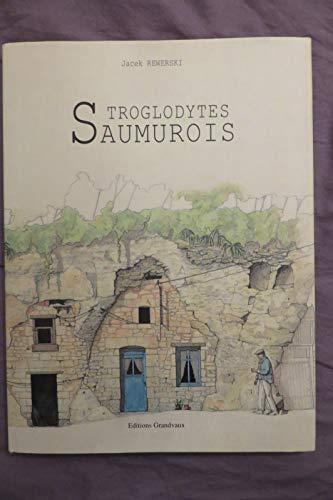 9782909550060: Troglodytes saumurois
