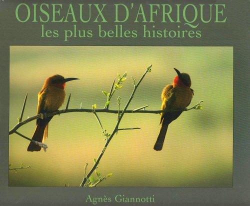 9782909550596: Oiseaux d'Afrique : Les plus belles histoires