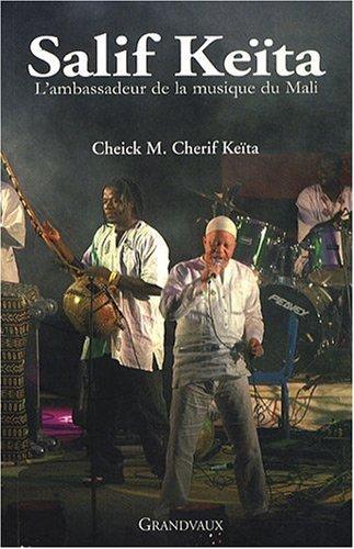 9782909550657: Salif Ke�ta : L'ambassadeur de la musique du Mali