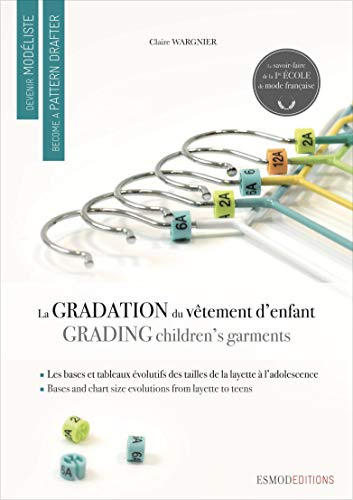 Children's Garments Grading (Become a Pattern Drafter Series) (English and French Edition): ...