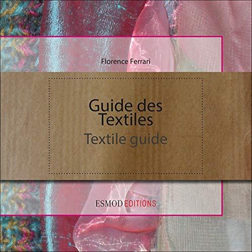 9782909617312: Guide des Textiles : Edtion bilingue français/anglais