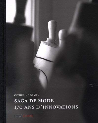 9782909617343: Fashion Saga: 170 Years of Innovation (English and French Edition)