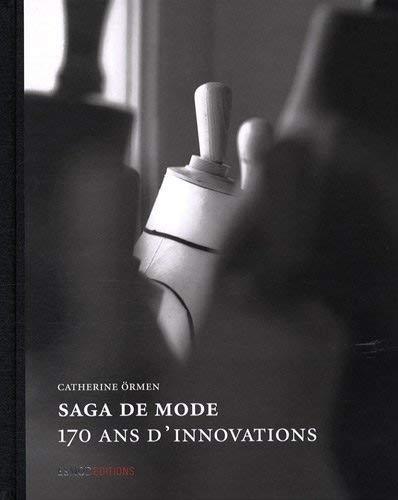 9782909617343: Saga de mode : 170 ans d'innovations