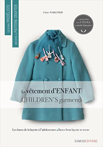 9782909617473: Children's Garments: Become A Pattern Drafter (Become a Pattern Drafter Series) (English and French Edition)
