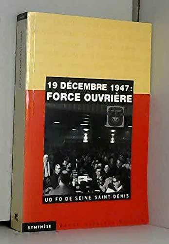 9782909634203: Force ouvri�re : 19 d�cembre 1947