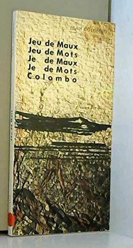 9782909642000: Jeu de maux, jeu de mots, je de maux, je de mots, Colombo