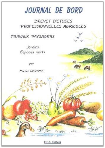 9782909662305: Journal de bord BEPA : Travaux paysagers