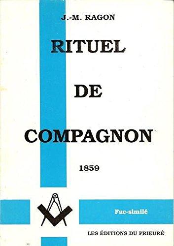 9782909672052: Rituel de compagnon (1859)