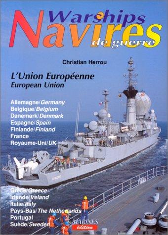 9782909675305: Les navires de guerre. l'Union européenne