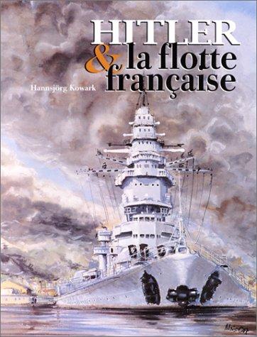 9782909675381: Hitler et la flotte française