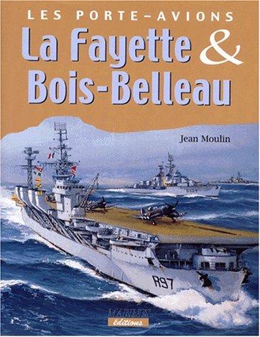 9782909675633: Les porte-avions La Fayette et Bois-Belleau