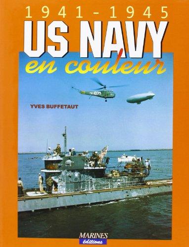 Us navy en couleur 1941-1945 (9782909675657) by Yves Buffetaut