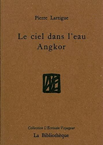 9782909688374: Le ciel dans l'eau : Angkor