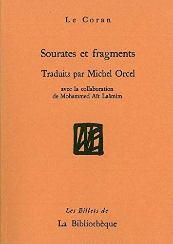 9782909688497: Sourates et fragments (French Edition)