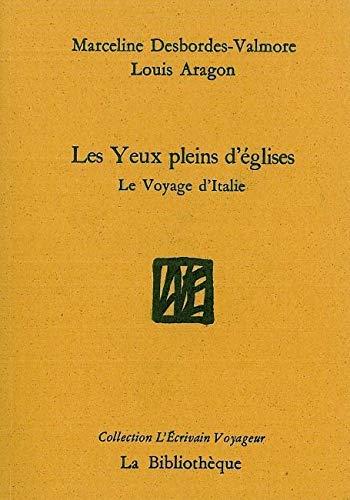 YEUX PLEINS D EGLISES -LES-: DESBORDES VALMORE MA